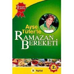 Ayse Tuter'le Ramazan Bereketi