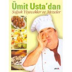 Umit Usta'dan Soguk Yiyecekler Ve Mezeler
