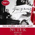 """Nutuk """"Soylev"""" 1919 - 1927 / Tam Metin, 24 Saat, Sesli (CD-MP3)"""