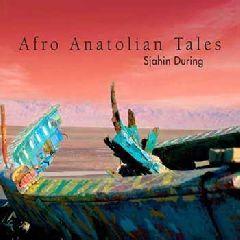 Afro Anatolian Tales
