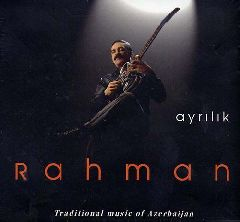 Ayrilik / Traditional Music of Azerbaycan