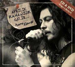 Ayrilik Zamansiz Gelir (CD+DVD)