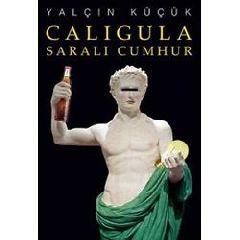 Caligula / Sarali Cumhur