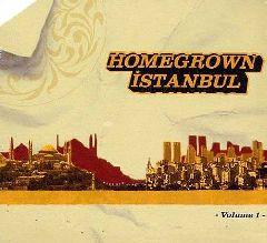 Homegrown Istanbul / Volume 1