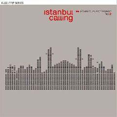 Istanbul Calling Vol.2