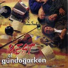 Grup Gondogarken - Mest of Gundogarken