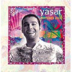 Yasar Remixes 2003
